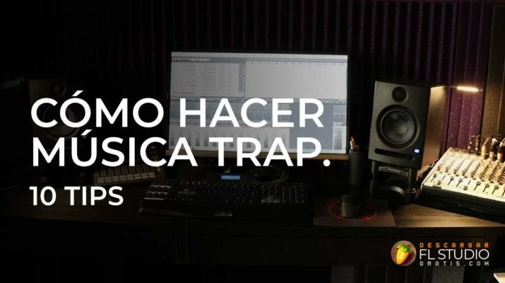 como-hacer-trap-fl-studio